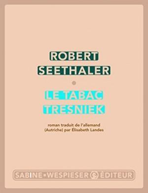 vignette de 'Le tabac Tresniek (Robert Seethaler)'