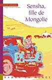 "Afficher ""Sensha, fille de Mongolie"""