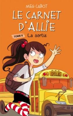 """Afficher """"Le carnet d'Allie n° 06 La sortie"""""""