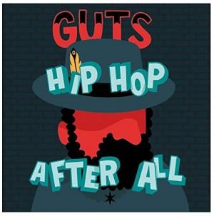 vignette de 'Hip hop after all (Guts !)'
