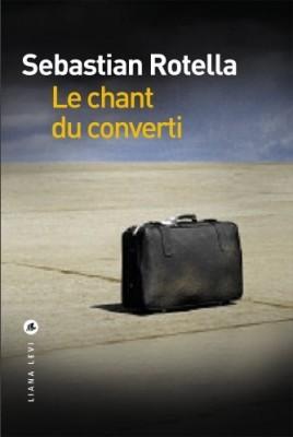 """Afficher """"Le chant du converti"""""""