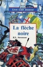 """Afficher """"La Flèche noire"""""""