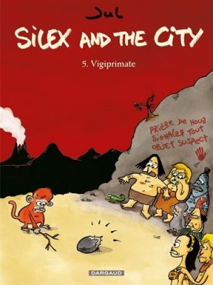"Afficher ""Silex and the city n° 5 Vigiprimate"""