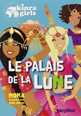 """Afficher """"Kinra girls n° 13 Palais de la lune (Le)"""""""