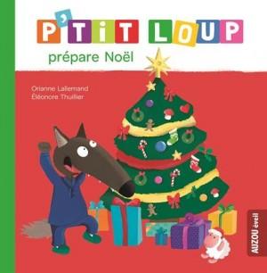 """Afficher """"P'tit Loup P'tit Loup prépare Noël"""""""