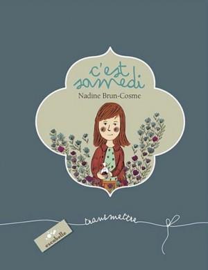vignette de 'C'est samedi (Nadine Brun-Cosme)'
