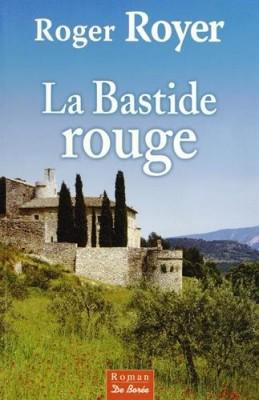 """Afficher """"Bastide rouge (La)"""""""