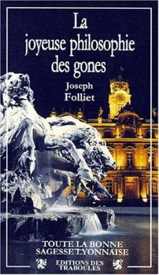 """Afficher """"Joyeuse philosophie des gones (La)"""""""