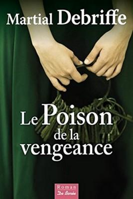 """Afficher """"Le poison de la vengeance"""""""