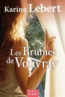 """Afficher """"brumes de Vouvray (Les)"""""""