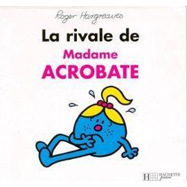 """Afficher """"Monsieur Madame La rivale de Mme Acrobate"""""""