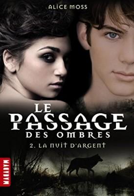 """Afficher """"Passage des ombres (Le) n° 2 Nuit d'argent (La)"""""""