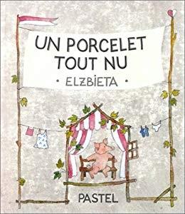 """Afficher """"Un Porcelet tout nu"""""""
