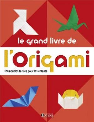 """Afficher """"Le grand livre de l'origami"""""""