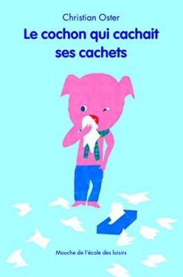"""Afficher """"Le cochon qui cachait ses cachets"""""""