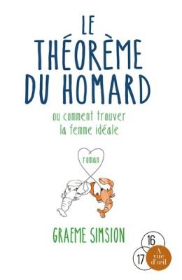 vignette de 'Le théorème du homard ou Comment trouver la femme idéale (Simsion, Graeme)'
