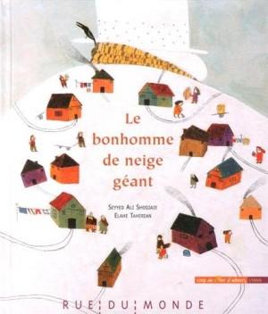 """Afficher """"Le bonhomme de neige géant"""""""