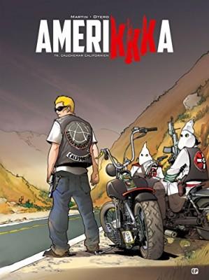 """Afficher """"Amerikkka n° 9 Cauchemar californien"""""""