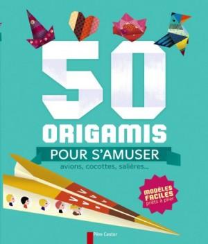 """Afficher """"50 origamis pour s'amuser"""""""