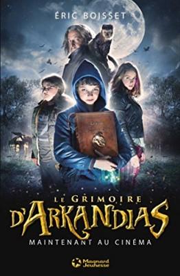 """Afficher """"La Trilogie d'Arkandias n° 1 Le Grimoire d'Arkandias"""""""