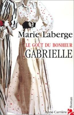 """Afficher """"goût du bonheur (Le) n° 1 Gabrielle"""""""