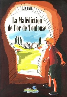 "Afficher ""La malédiction de l'or de Toulouse n° 1"""