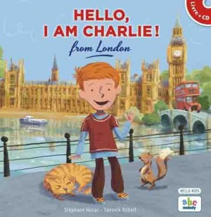 """Afficher """"Hello, I am Charlie ! / from London"""""""