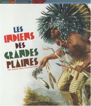 """Afficher """"Les Indiens des grandes plaines"""""""