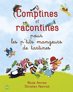 """Afficher """"Comptines et racontines pour les p'tits mangeurs de tartines"""""""