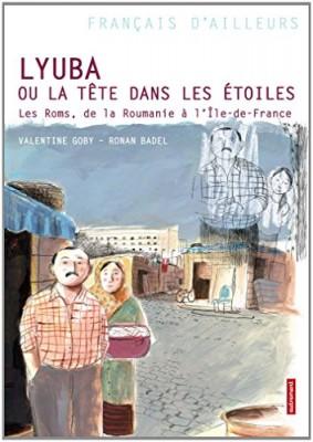 """Afficher """"Lyuba ou La tête dans les étoiles"""""""