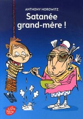 """Afficher """"Satanée grand-mère!"""""""
