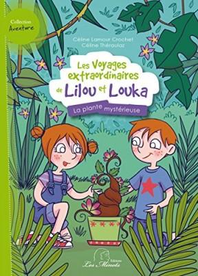 """Afficher """"Les voyages extraordinaires de Lilou et Louka n° 1 La plante mysterieuse"""""""