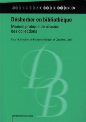 """Afficher """"Désherber en bibliothèque"""""""