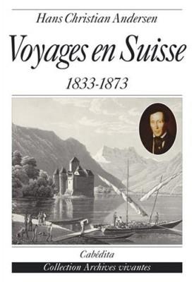 "Afficher ""Voyages en Suisse 1833-1873"""
