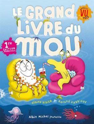 vignette de 'Le grand livre du mou (Claire Didier)'