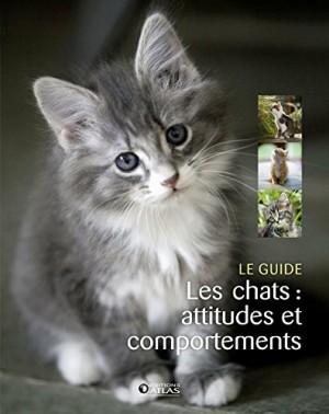 """Afficher """"Les chats : attitudes et comportements"""""""