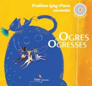 """Afficher """"Ogres et ogresses"""""""