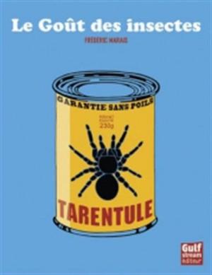 """Afficher """"Le goût des insectes"""""""