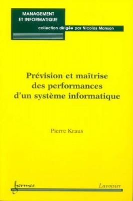 """Afficher """"Prévision et maîtrise des performances d'un système informatique"""""""