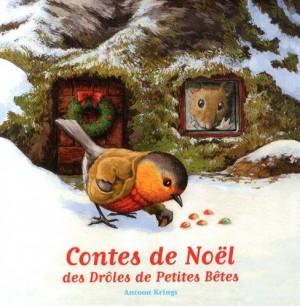 """Afficher """"Contes de Noël des Drôles de Petites Bêtes"""""""