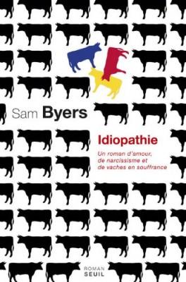 vignette de 'Idiopathie (Sam Byers)'