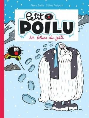 """Afficher """"Petit Poilu n° 16Le blues du yéti"""""""
