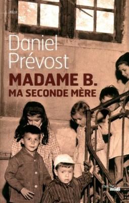 """Afficher """"Madame B., ma seconde mère"""""""