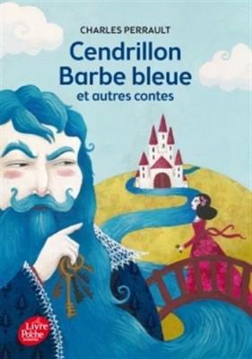 """Afficher """"Cendrillon, Barbe Bleue et autres contes"""""""