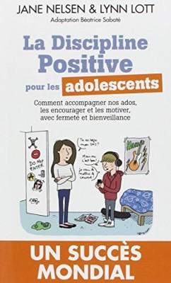 """Afficher """"La discipline positive pour les adolescents"""""""