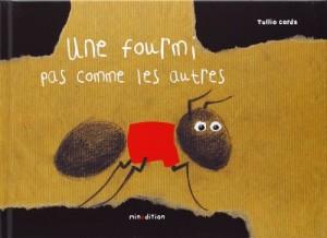 """Afficher """"Une Fourmi pas comme les autres"""""""