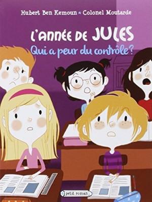 """Afficher """"L'année de Jules n° 3 Qui a peur du contrôle ?"""""""