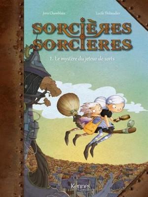 vignette de 'Sorcières sorcières n° 1<br /> Le mystère du jeteur de sorts (Joris Chamblain)'