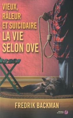 vignette de 'Vieux, râleur et suicidaire<br /> La Vie selon Ove (Fredrik Backman)'