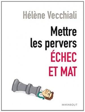 """Afficher """"Mettre les pervers échec et mat !"""""""